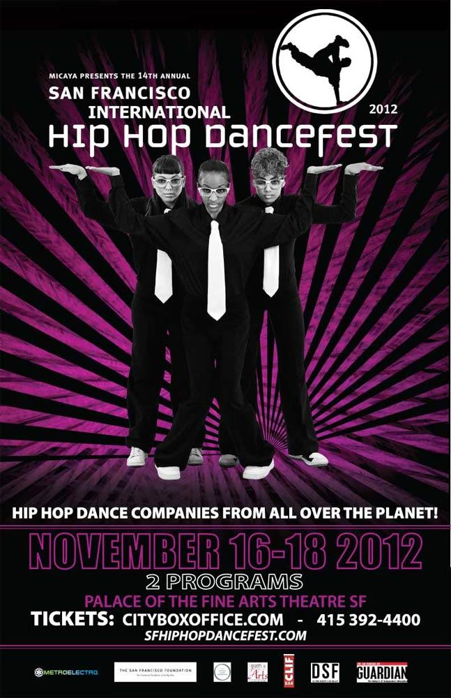 Poster image for San Francisco International Hip Hop Dancefest 2012<br />© SF International Hip Hop DanceFest. (Click image for larger version)