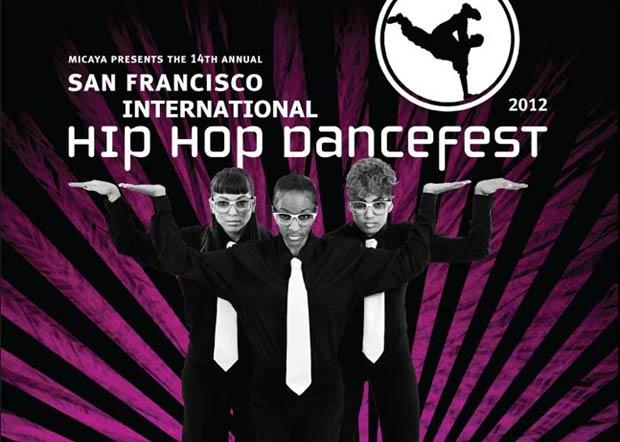 Poster image for San Francisco International Hip Hop Dancefest 2012© SF International Hip Hop DanceFest. (Click image for larger version)