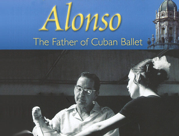 Fernando Alonso, The Father Of Cuban Ballet book cover.<br />© University Press of Florida. (Click image for larger version)