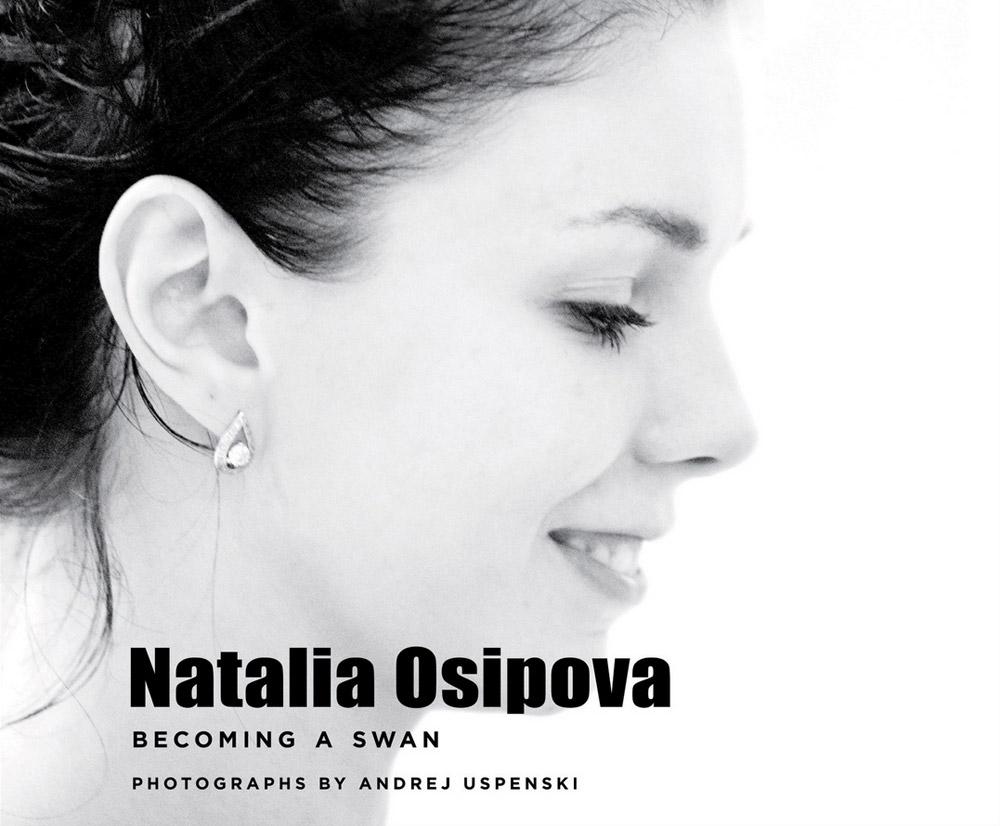 Natalia Osipova: Becoming a Swan – Book Cover.© Andrej Uspenski.Published by Oberon Books: www.oberonbooks.com. (Click image for larger version)