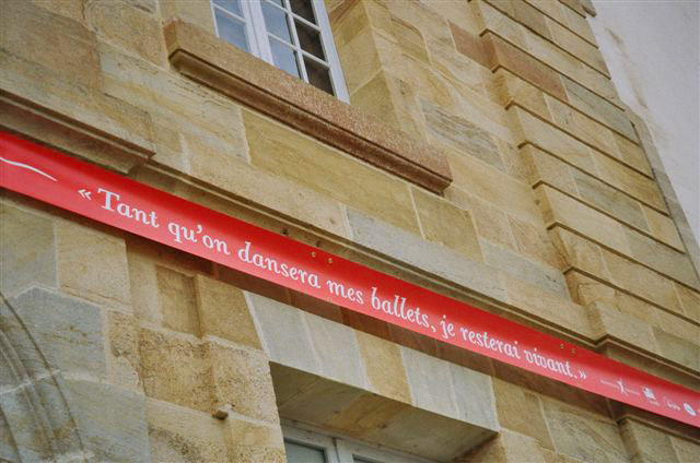 """""""As long as I dance, I will remain alive."""" Banner containing Nureyev's hope, surrounding CNCS, Moulins.<br />© Paul Arrowsmith. (Click image for larger version)"""