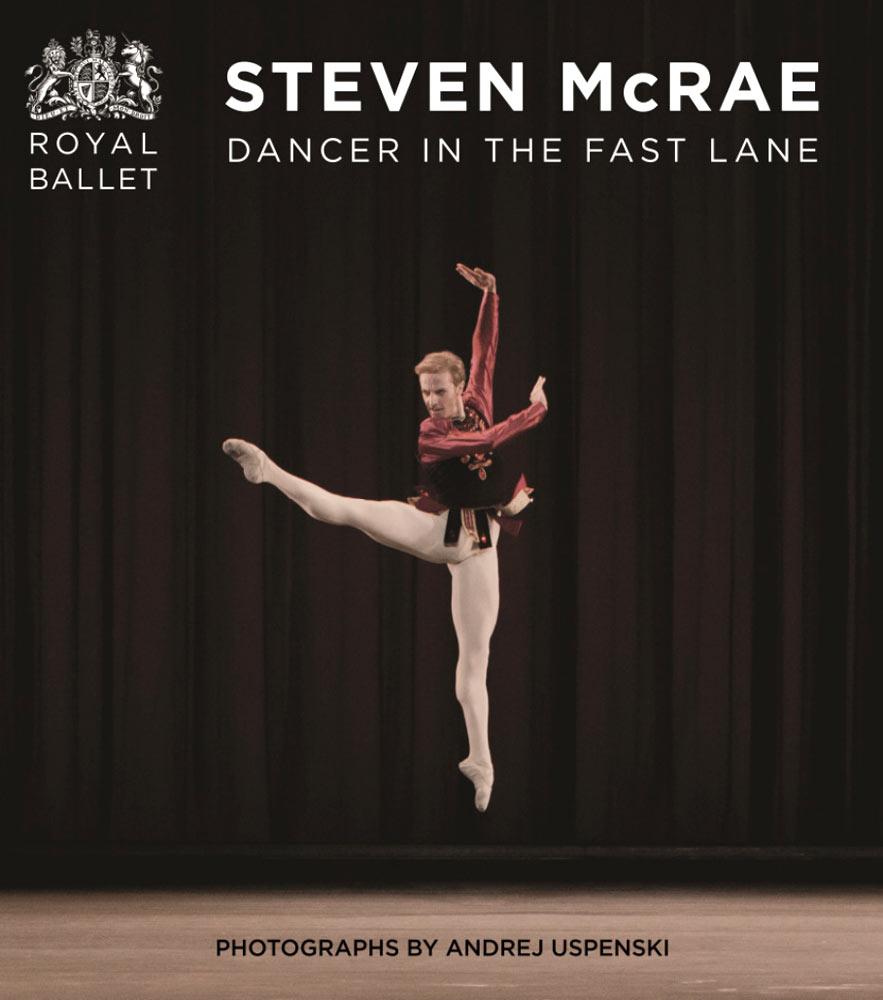 Book cover: <I>Steven McRae Dancer in the Fast Lane</I>.<br />© Oberon Books, Andrej Uspenski, courtesy the Royal Opera House. (Click image for larger version)