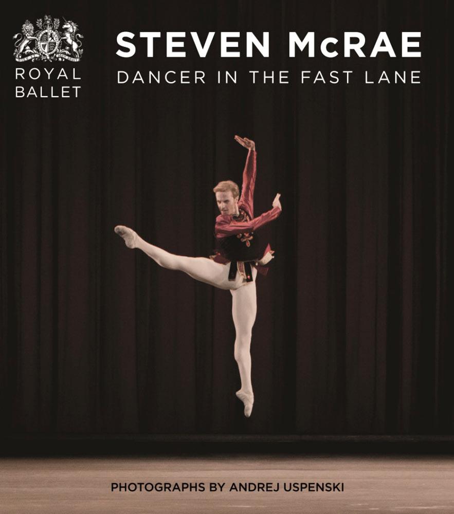 Book cover: <I>Steven McRae Dancer in the Fast Lane</I>.<br />© Oberon Books, Andrej Uspenski, courtesy the Royal Opera House. (Click image for larger version)