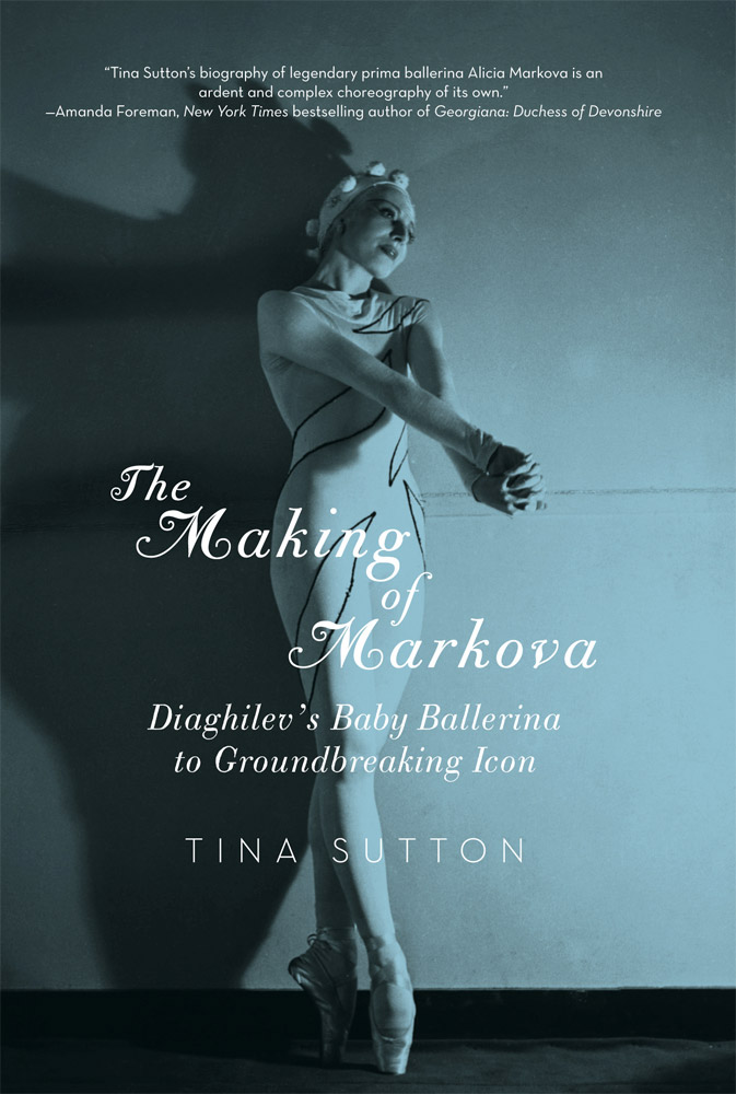 <I>The Making of Markova: Diaghilev's Baby Ballerina to Groundbreaking Icon</I>, book cover.<br />© Pegasus Books. (Click image for larger version)