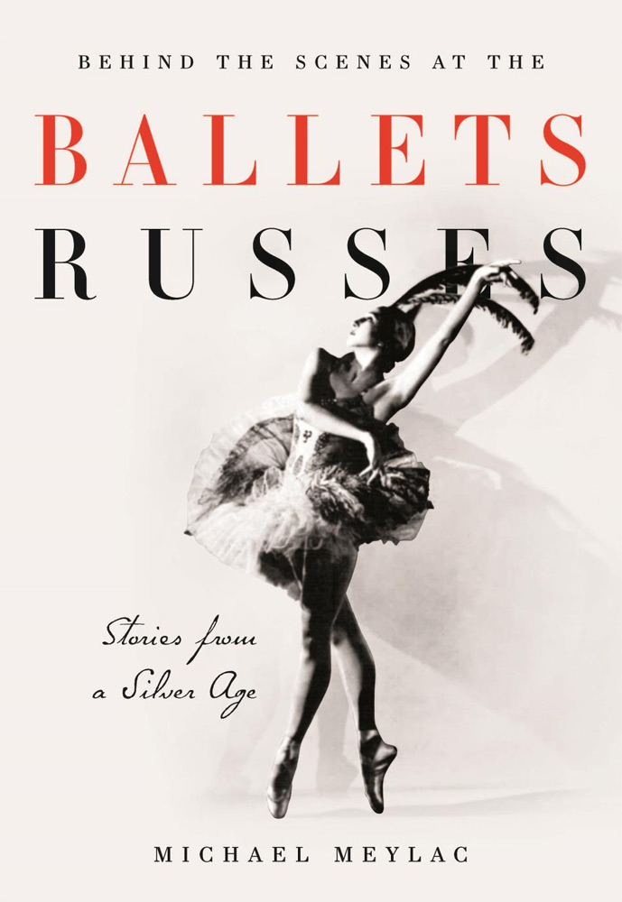 Book cover for 'Behind the scenes at the Ballets Russes: stories from a Silver Age'.© and published by I.B.Tauris.