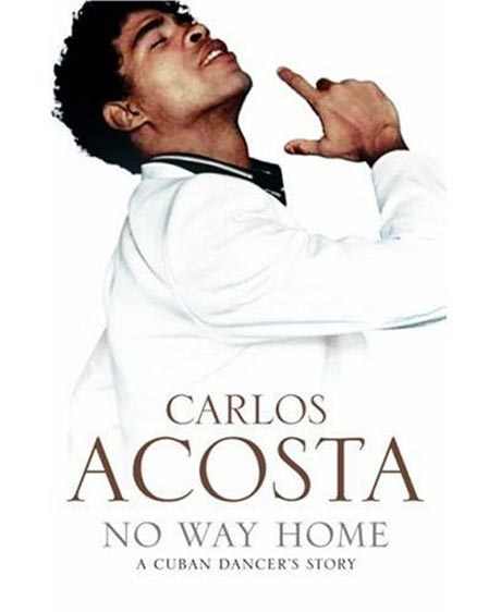Carlos Acosta - No Way Home - book cover.